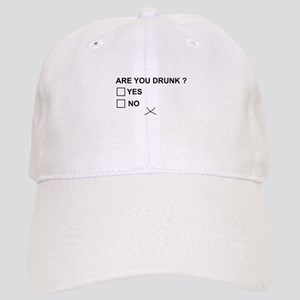 Are you drunk? Baseball Cap