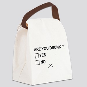 Are you drunk? Canvas Lunch Bag