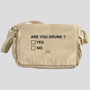 Are you drunk? Messenger Bag