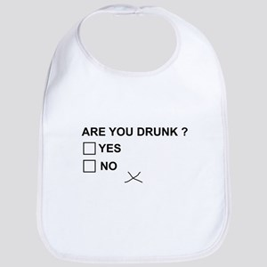 Are you drunk? Baby Bib