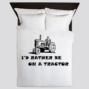 Id rather be on a tractor Queen Duvet