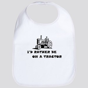 Id rather be on a tractor Baby Bib