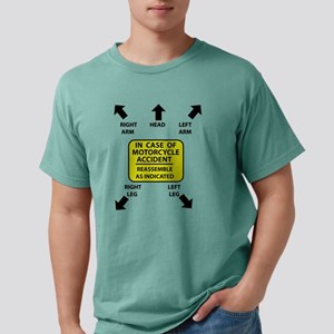 In case of motorcycle accident T-Shirt