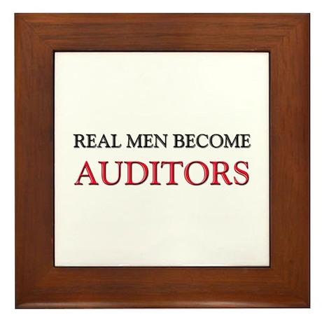 Real Men Become Auditors Framed Tile