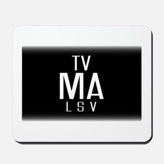 TV-MA Mousepad
