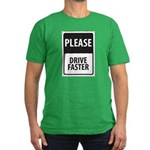 Please Drive Faster Men's Fitted T-Shirt (dark)