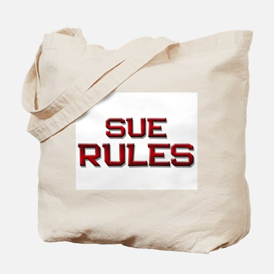 sue rules Tote Bag
