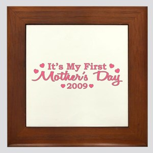 It's My First Mother's Day 2009 (Version A) Framed