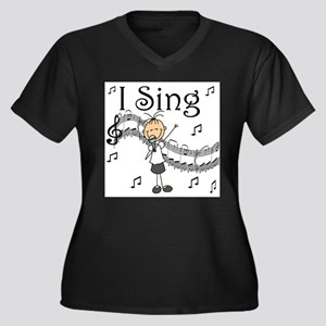 I Sing (FEMALE) Plus Size T-Shirt