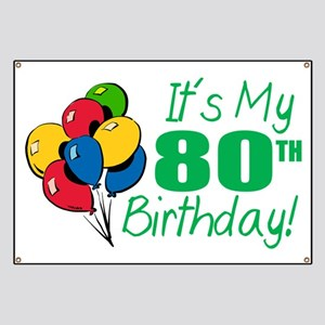 Its My 80th Birthday Balloons Banner