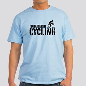 I'd Rather Be Cycling (Male) Light T-Shirt