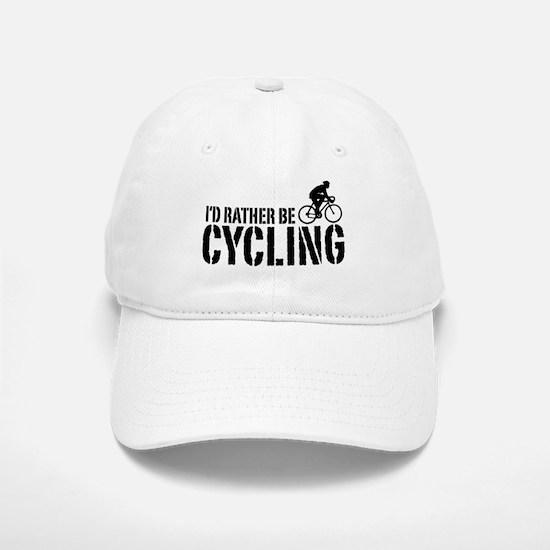 I'd Rather Be Cycling (Male) Baseball Baseball Cap