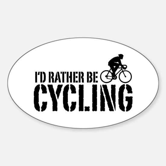I'd Rather Be Cycling (Male) Oval Decal