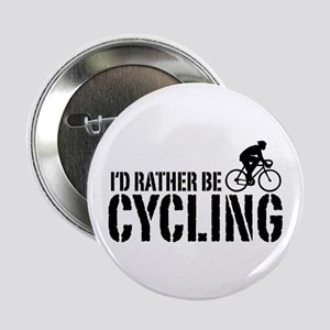 """I'd Rather Be Cycling (Male) 2.25"""" Button"""