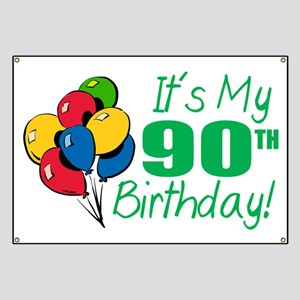Its My 90th Birthday Balloons Banner