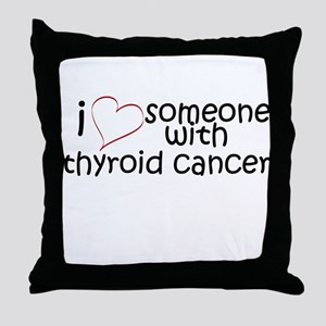 i <3 someone with thyroid can Throw Pillow