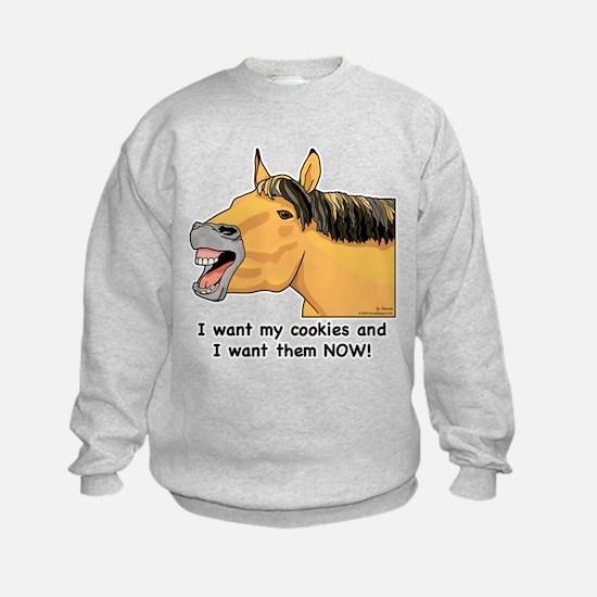 I want my Cookies! Sweatshirt
