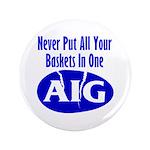 """AIG 3.5"""" Button (100 pack)"""