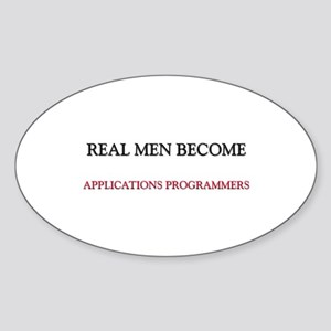 Real Men Become Applications Programmers Sticker (