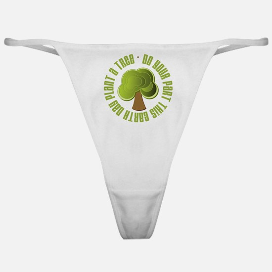 Plant a Tree Earth Day Classic Thong