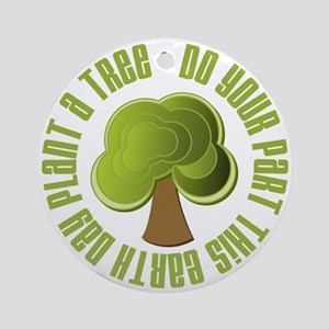 Plant a Tree Earth Day Ornament (Round)