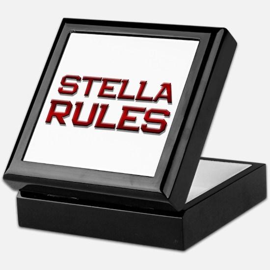 stella rules Keepsake Box