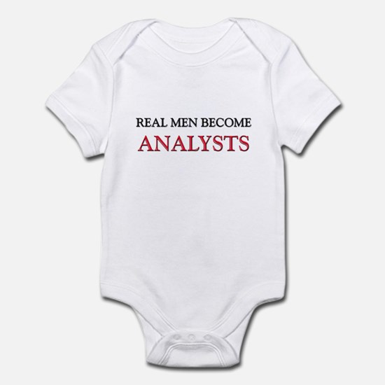 Real Men Become Analysts Infant Bodysuit