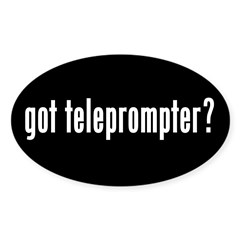 got teleprompter? Oval Decal