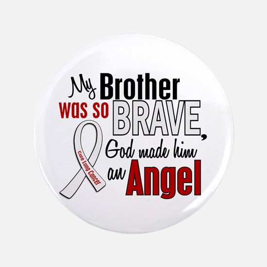 "Angel 1 BROTHER Lung Cancer 3.5"" Button"
