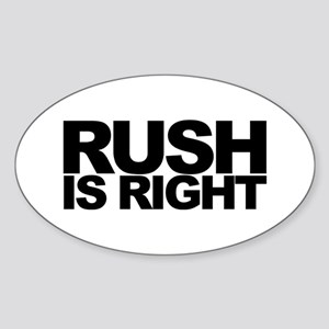 Rush is Right Oval Sticker