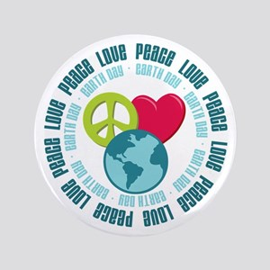 "Peace Love Earth Day 3.5"" Button"