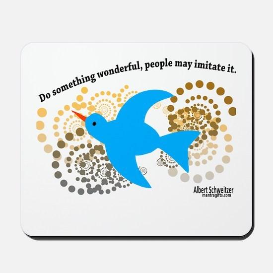 Do Something Wonderful Schweitzer Mousepad