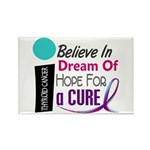BELIEVE DREAM HOPE Thyroid Disease Rectangle Magne