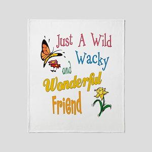 Wonderful Friend Throw Blanket