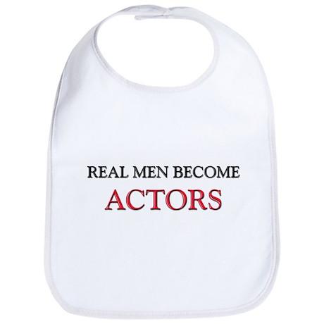Real Men Become Actors Bib