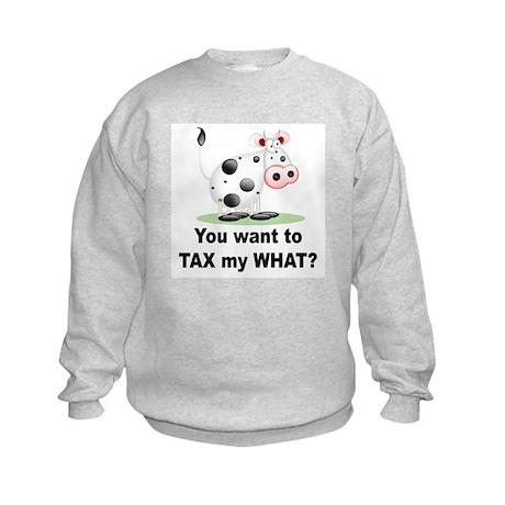 Tax My What? Kids Sweatshirt