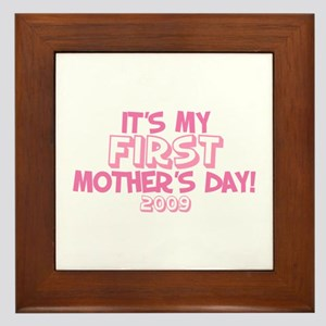 It's My First Mother's Day 2009 (Version B) Framed