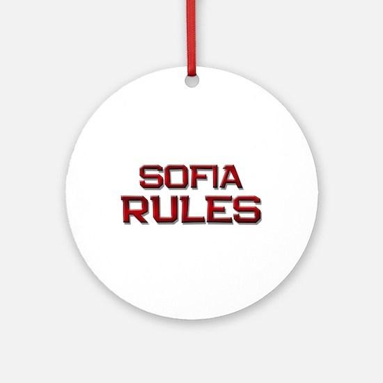 sofia rules Ornament (Round)