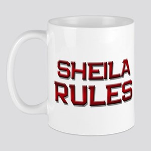 sheila rules Mug
