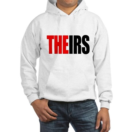 Theirs, The IRS Hooded Sweatshirt