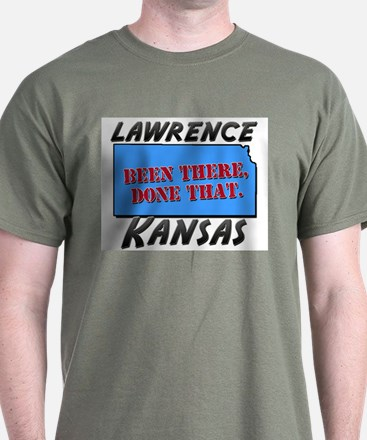 lawrence kansas - been there, done that T-Shirt