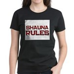 shauna rules Women's Dark T-Shirt