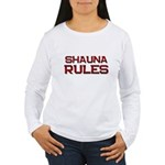 shauna rules Women's Long Sleeve T-Shirt