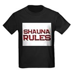 shauna rules Kids Dark T-Shirt