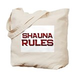 shauna rules Tote Bag