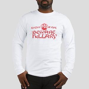 SOS Beware Hillary Long Sleeve T-Shirt