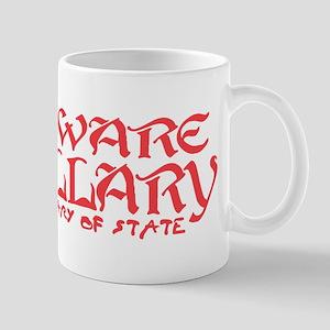 SOS Beware Hillary Mug