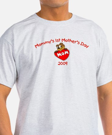 Mommy's 1st Mother's Day 2009 (Bear) T-Shirt