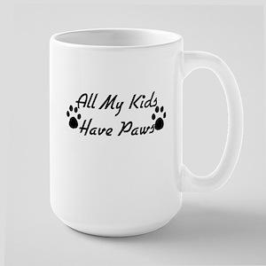My Kids Have Paws Large Mug