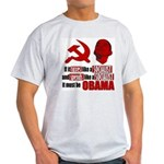 It must be Obama Light T-Shirt